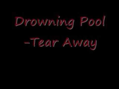 Drowning Pool -Tear Away (Lyrics)