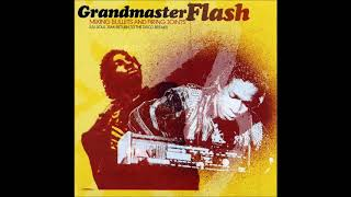 Grandmaster Flash  - Mixing Bullets And Firing Joints