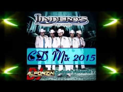 Linderos del Norte MIX 2015 | CD ¿Cuándo Volverás? - Dj Alfonzin