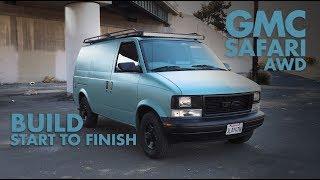 Build-A-Better VAN GMC Safari AWD Part 1