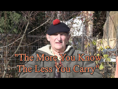 'The More You Know, The Less You Carry'