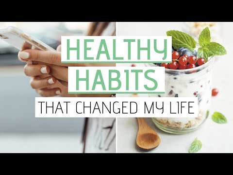 healthy-habits-that-changed-my-life-»-diet,-self-care,-minimalist-lifestyle
