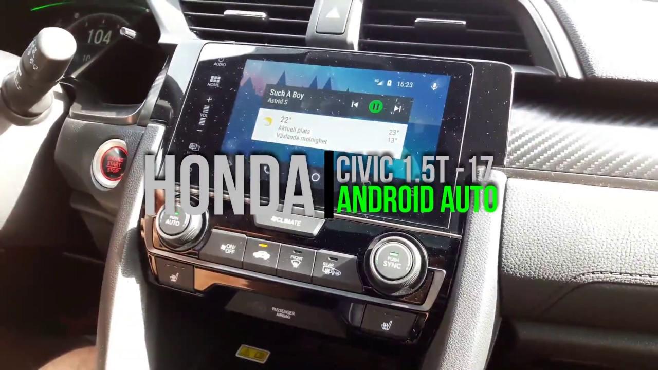 Honda Accord Sport >> Honda Civic 2017 Android Auto - Waze - Spotify - YouTube