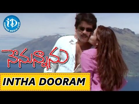 Nenunnanu Movie - Intha Dooram Video Song | Nagarjuna, Aarti Aggarwal | MM. Keeravani