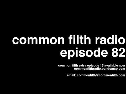 Common Filth Radio   Episode 82 BE YOUR OWN GIRL