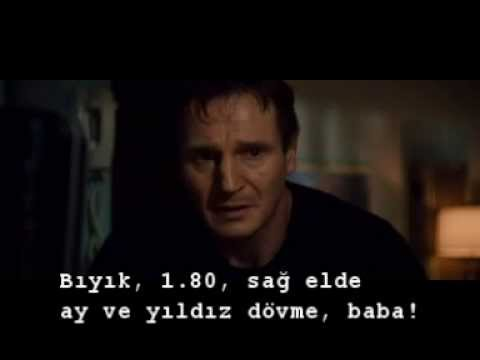 Taken-96 Saat film sahnesi-TR ALTYAZILI