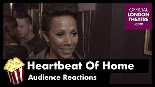 Heartbeat of Home - Audience Reactions