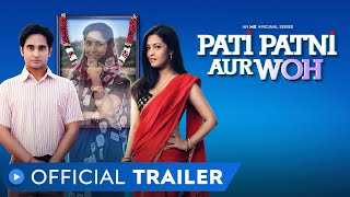 Pati Patni Aur Woh | Official Trailer | Riya Sen | Romantic Comedy | MX Original Series | MX Player