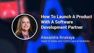 How To Launch A Product With A Software Development Partner