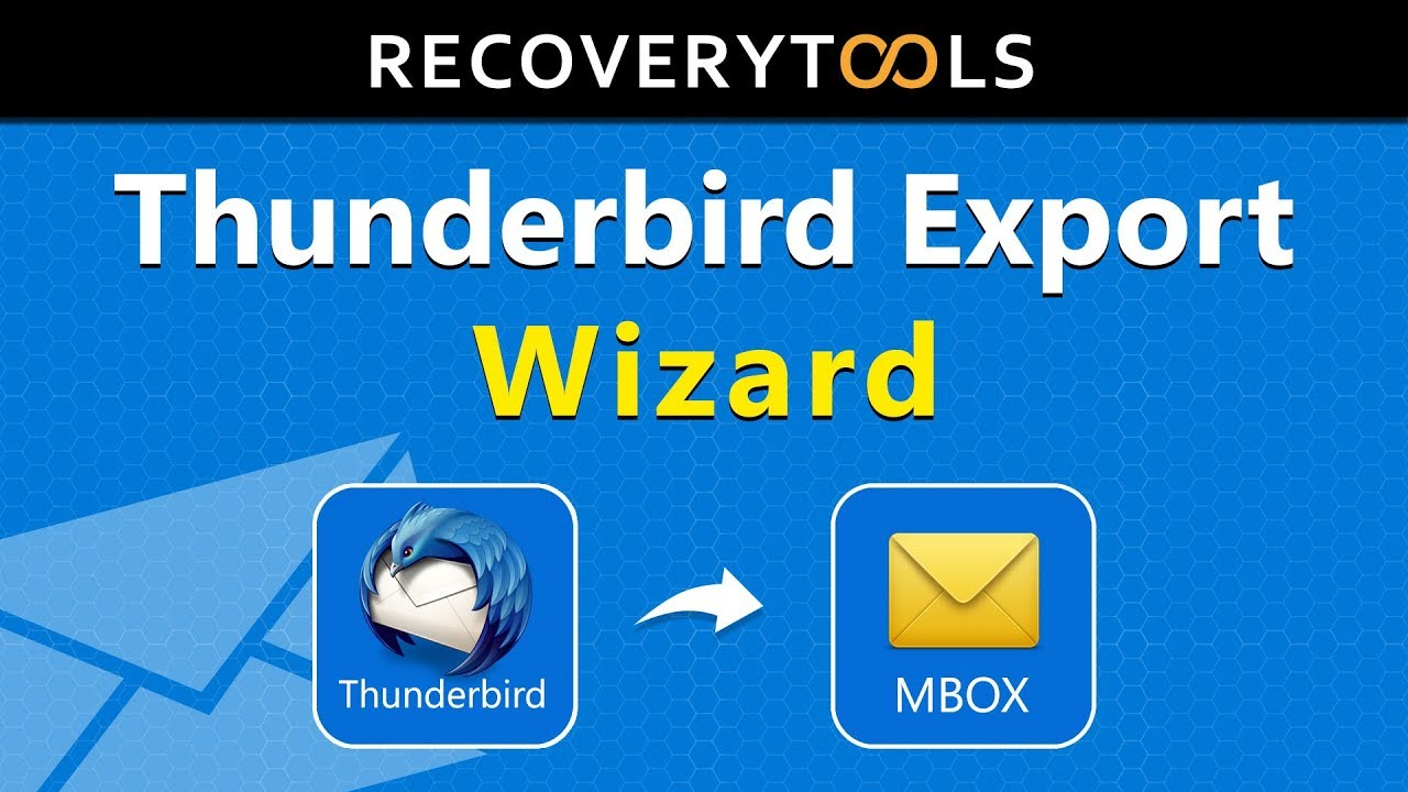 How to Export Thunderbird Emails | Learn How to Backup & Save Thunderbird  Mailboxes as MBOX Files