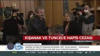 Kışanak ve Tuncel'e hapis cezası