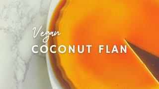 Coconut Flan | Vegan | Korenn Rachelle