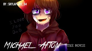 Michael Afton - The Movie