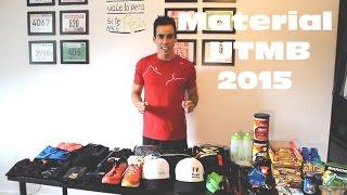Material para el Ultra Trail du Mont Blanc - UTMB 2015