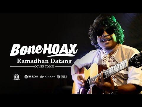 TOMPI - RAMADHAN DATANG | BONE HOAX COVER : GUA BERDURI