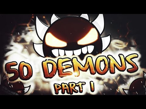 Geometry Dash - Passing Every Hardest Part In ALL TOP 50 DEMONS! [Part 1]