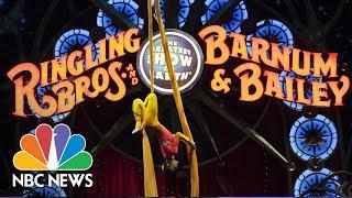 Historic Ringling Bros. and Barnum & Bailey Circus Says Goodbye After 146 Years | NBC News