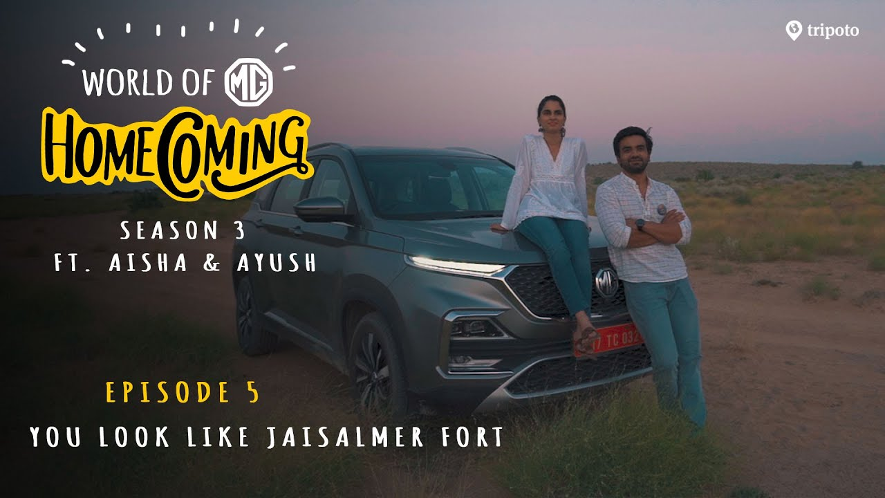 Download World of MG: Homecoming | S03E05: You Look Like Jaisalmer Fort | Ft. Aisha Ahmed and Ayush Mehra