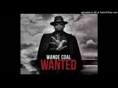 Wande Coal Ft Wizkid - Kpono (NEW 2015)