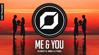 PSY-TRANCE ◉ Alchimyst Vs. Middle-D & PhaZed - Me & You [BHM Exclusive]