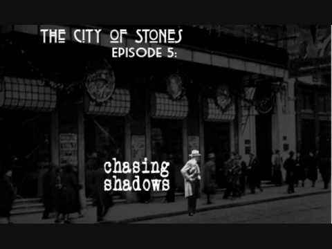 Download Episode 5: Chasing Shadows (1 of 2)