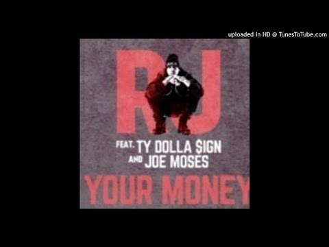 RJ- Your Money Feat. Ty Dolla $ign & Joe Moses