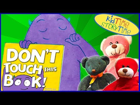 Don't Touch This Book!   Kids Books Read Aloud