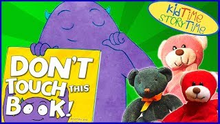 Don't Touch This Book! | Kids Books Read Aloud