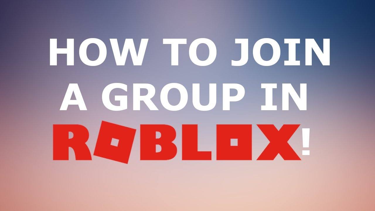 Cant Join Group Roblox How To Join A Group In Roblox Working 2020 Youtube