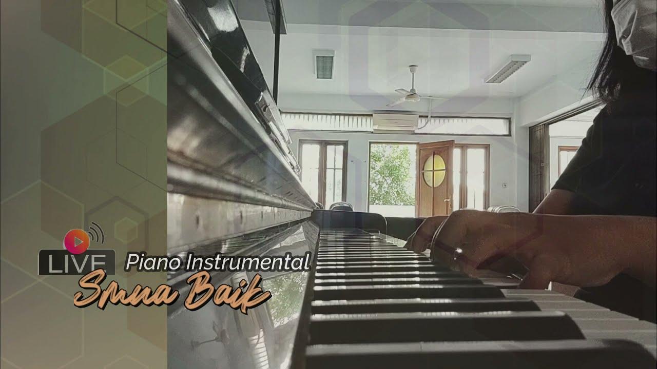 Semua Baik (Instrumental)   Piano   Worship Piano   Praise   Me Time   Meity Nababan
