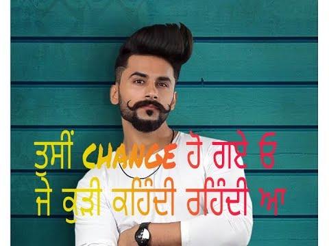 Oh Tusi change ho gye ho kudi Khendi Rehndi An | Punjabi song |
