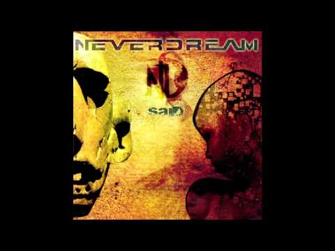 Neverdream - The Long Walk to Freedom
