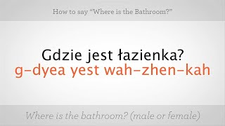 """How to Say """"Where Is the Bathroom""""   Polish Lessons"""