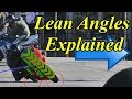 Lean Angles Explained
