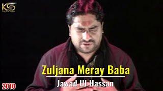 02 Zuljana Meray Baba - Jawad Ul Hassan, Bangalore - 2010 Noha.DAT