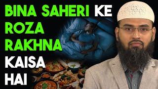 Kya Baghair Sheri Ka Roza Rakh Sakte Hai By Adv. Faiz Syed