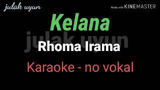 Download Lagu Kelana - Karaoke no vokal - Rhima Irama mp3