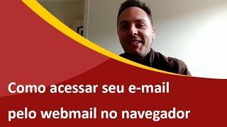 Como Acessar seu E-mail Profissional através do Webmail - Samuca Webdesign