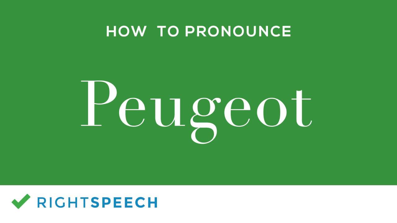 peugeot - how to pronounce peugeot - youtube