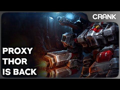 Proxy Thor is Back - Crank's StarCraft 2 Variety!