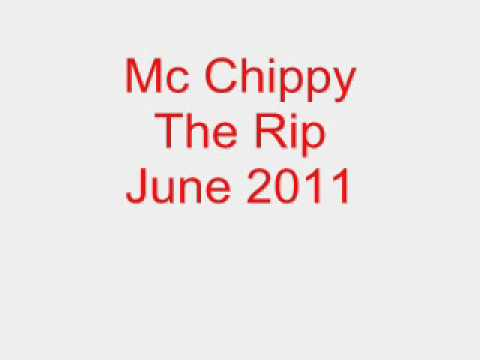 Mc Chippy The Rip June 2011 Track 3