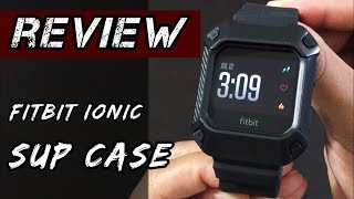 Fitbit Ionic- Supcase [Review]