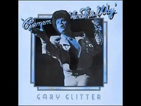 gary glitter - remember me this way (live) : entire album