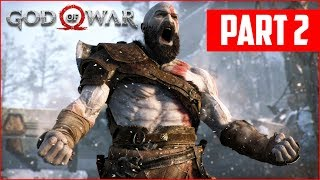 GOD OF WAR PS4 WALKTHROUGH, PART 2!! (God of War PS4 Gameplay)