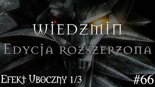 Wiedźmin: Edycja Rozszerzona #67: Efekt Uboczny (2/3) (Archiwum Live)