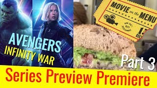 AVENGERS: INFINITY WAR | Hero Sandwiches | Part 3 | Movie on the Menu cooking