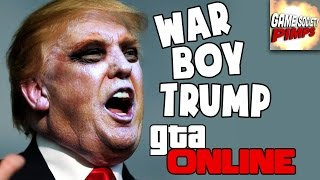 Donald Trump's War Boys - GTA 5 Online Returns!