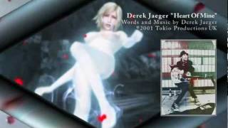 "➌ ""Heart Of Mine"" by Derek Jaeger"