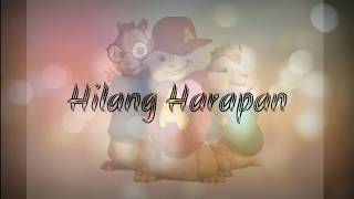 HILANG HARAPAN stand by alone Bye CHIPMUNK