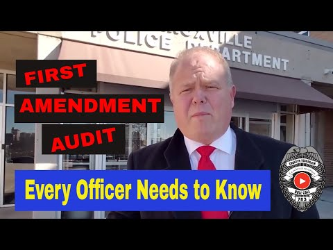 First Amendment Audit – Every Police Officer Needs To Know